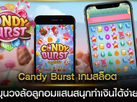Candy Burst เกมสล็อตหมุนวงล้อลูกอมแสนสนุกทำเงินได้ง่ายๆ