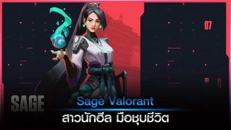 Sage Valorant สาวนักฮีล มือชุบชีวิต