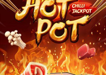 รีวิวสล็อต Hot Pot Chilli Jackpot หม้อไฟหมาล่า