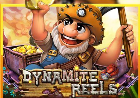 สล็อต Dynamite Reels เกมขุดเหมืองหาทองแสนสนุก