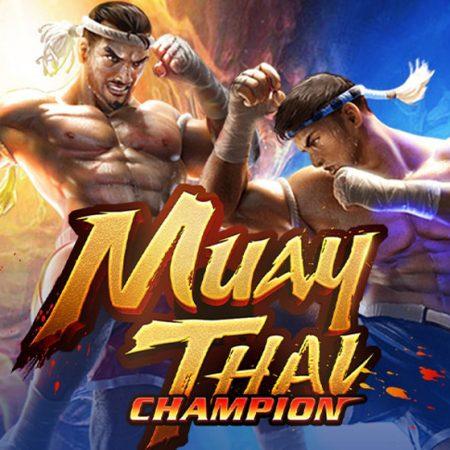Muay Thai Champion เสี่ยงดวงด้วยการต่อสู้แบบไทย